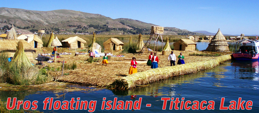 Uros floating Island - Titicaca lake - Puno